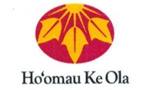 Hoomau Ke Ola Residential and Outpatient Program