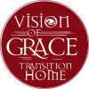 Vision of Grace Transition Home