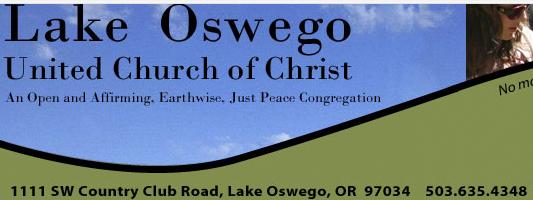 LOTSM - Lake Oswego United Church of Christ